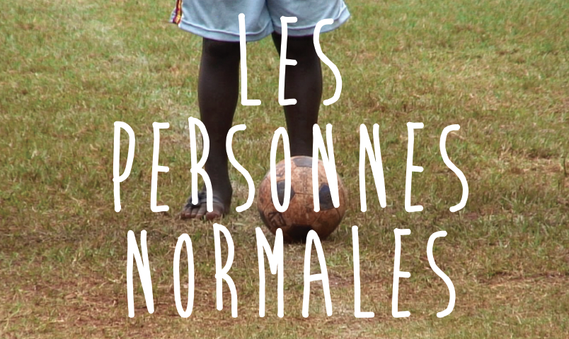 Les Personnes Normales, le film
