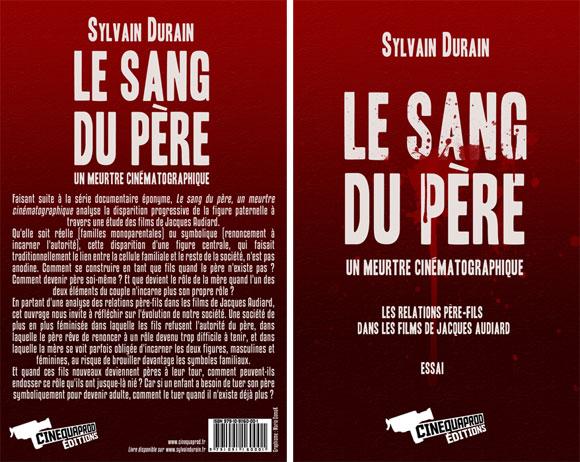 Sylvain Durain répond aux questions de Johan Livernette à propos du «Sang du Père»