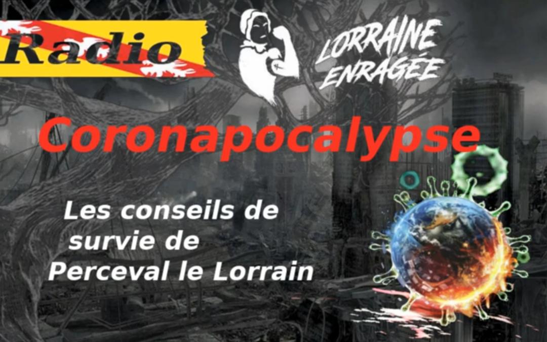 Coronapocalypse: les Conseils de survie de Perceval le Lorrain