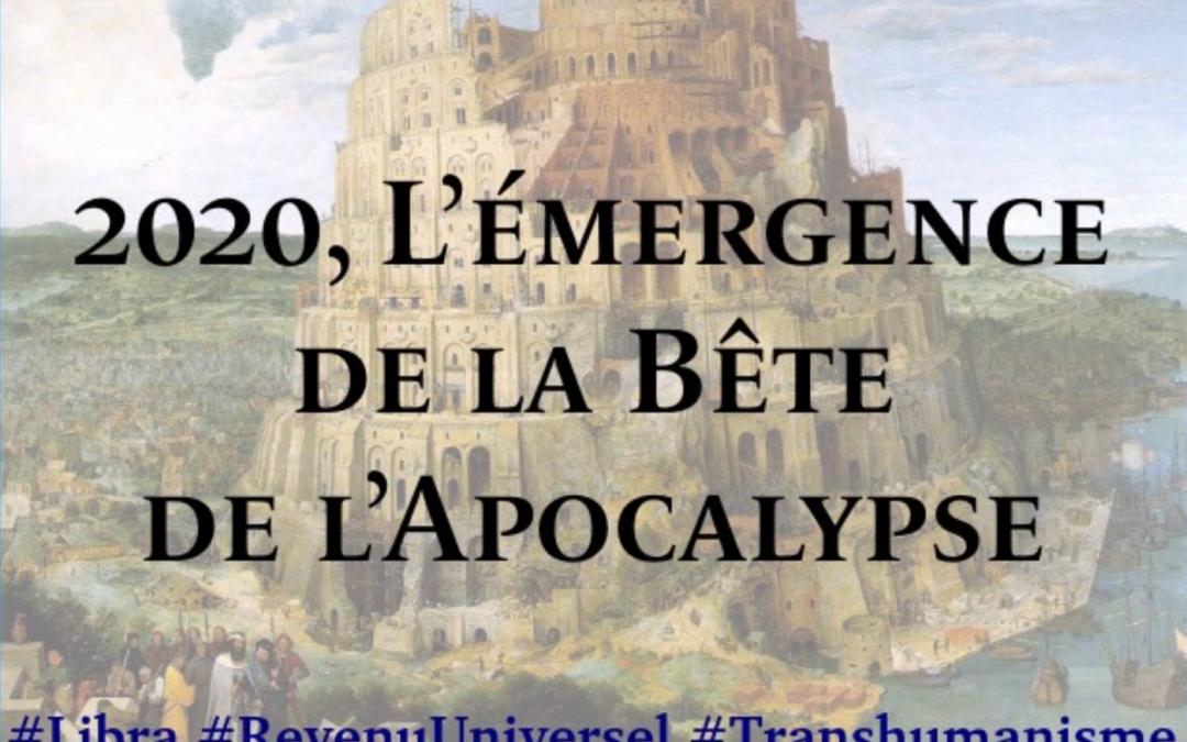 2020, l'émergence de la Bête de l'Apocalypse. Article de Stéphane B.
