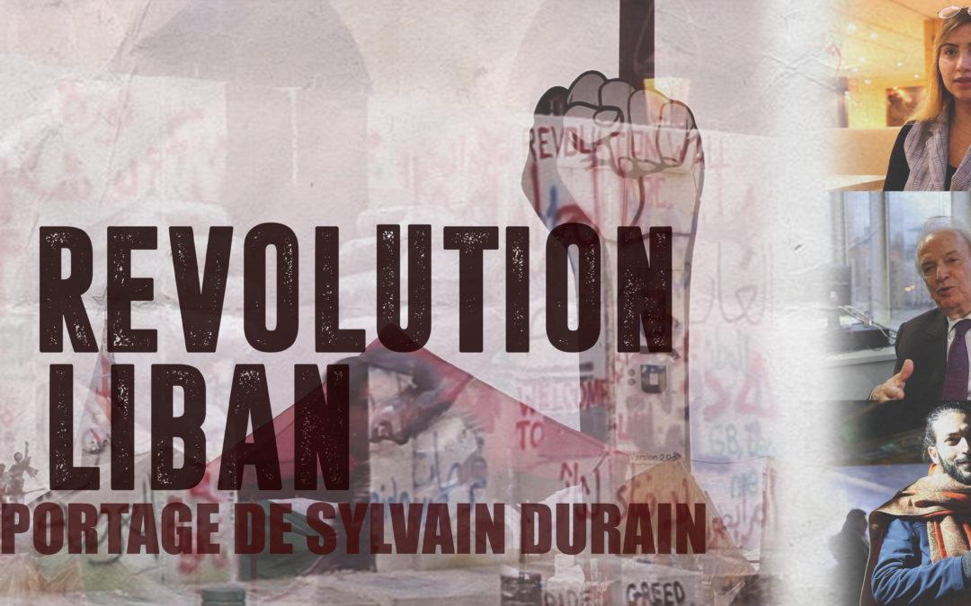Reportage de Sylvain Durain sur la révolution au Liban