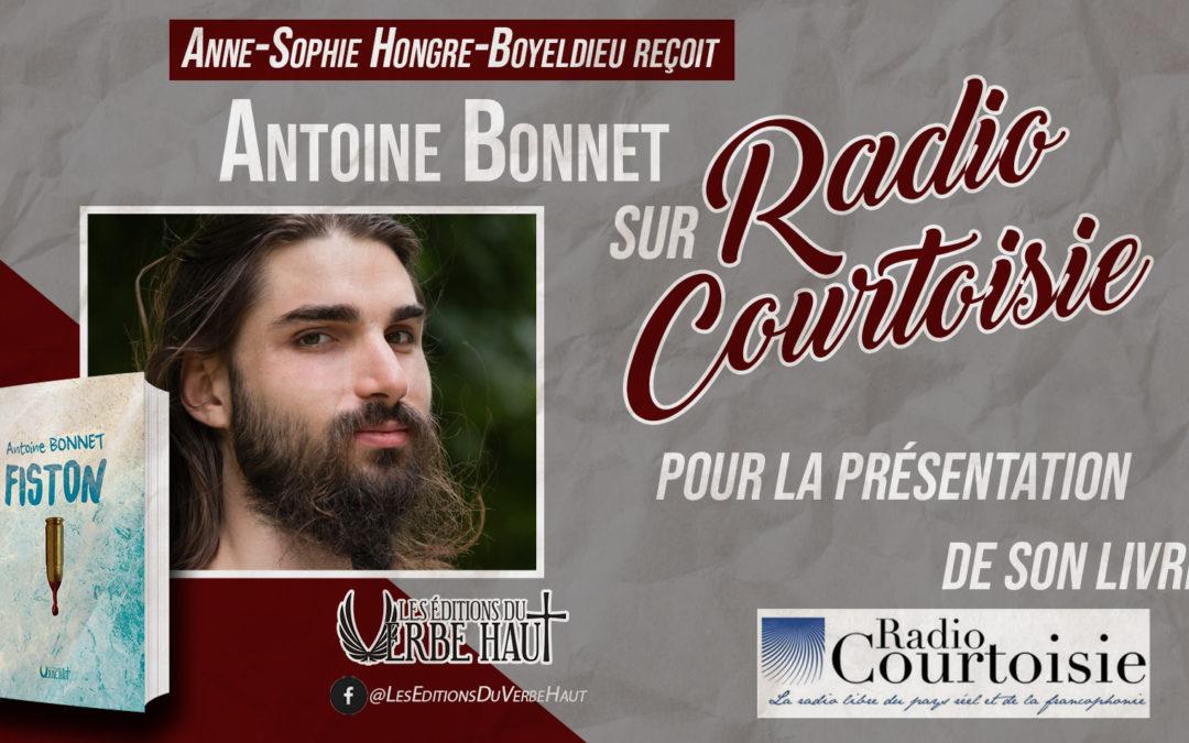 «L'homme moderne sans repère» Antoine Bonnet présente son roman «Fiston» sur Radio Courtoisie