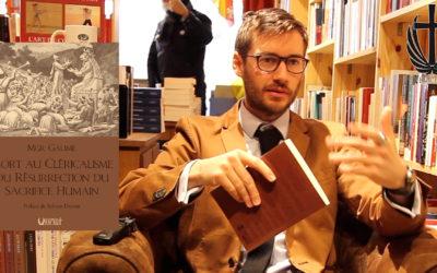 Sylvain Durain présente notre réédition du livre de MGR Gaume sur le retour du sacrifice