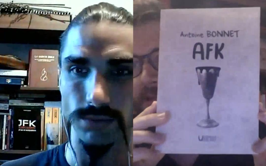 «AFK, un OVNI littéraire», Antoine Bonnet nous parle de son dernier livre !