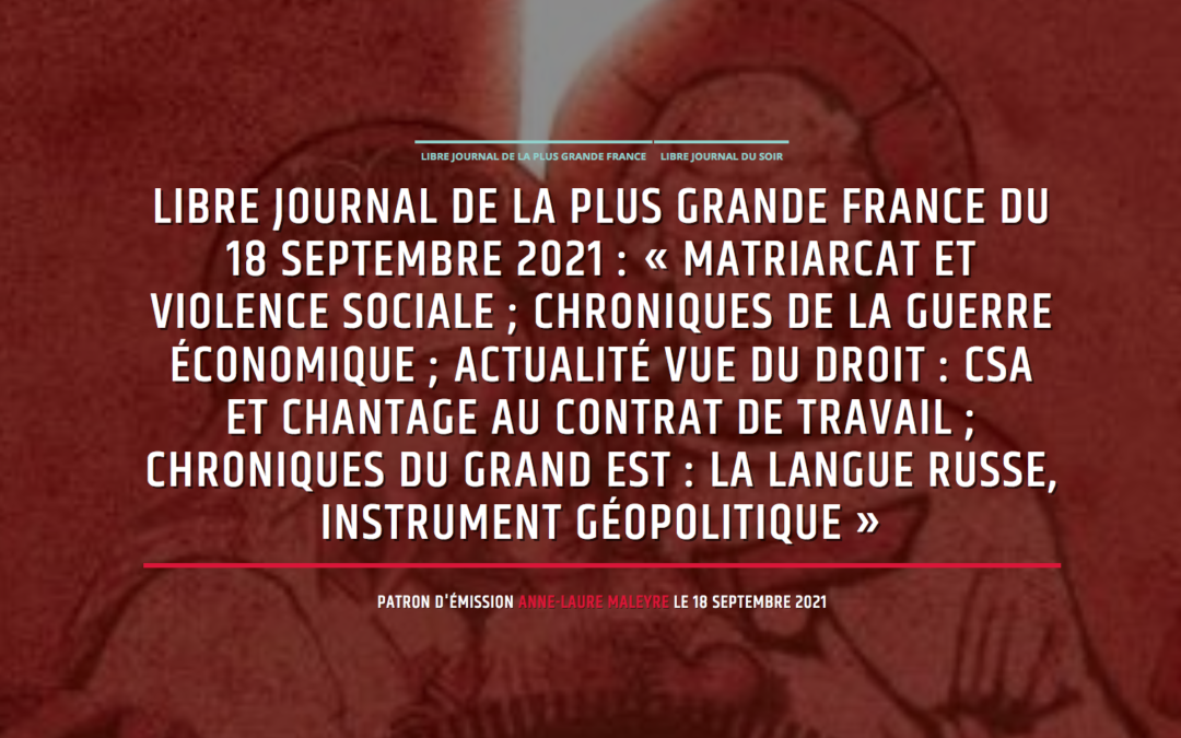 Alain Pascal et Sylvain Durain sur Radio Courtoisie : Matriarcat, sacrifice, islam, Zemmour