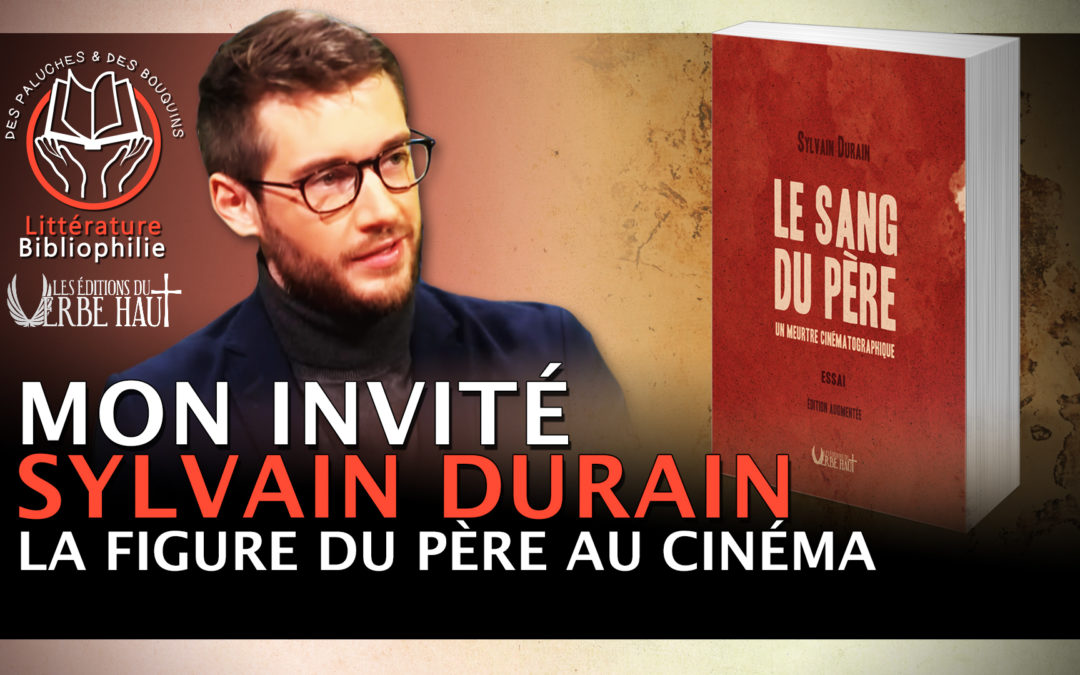La mort au père au cinéma, Sylvain Durain chez des Paluches et des bouquins